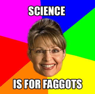 Scienceisforfaggots